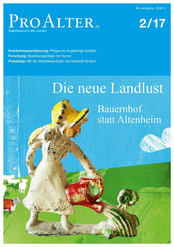 Die neue Landlust: Bauernhof statt Altenheim