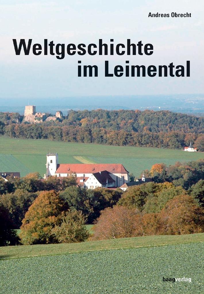 Das neue Buch: Andreas Obrecht - Weltgeschichte im Leimental