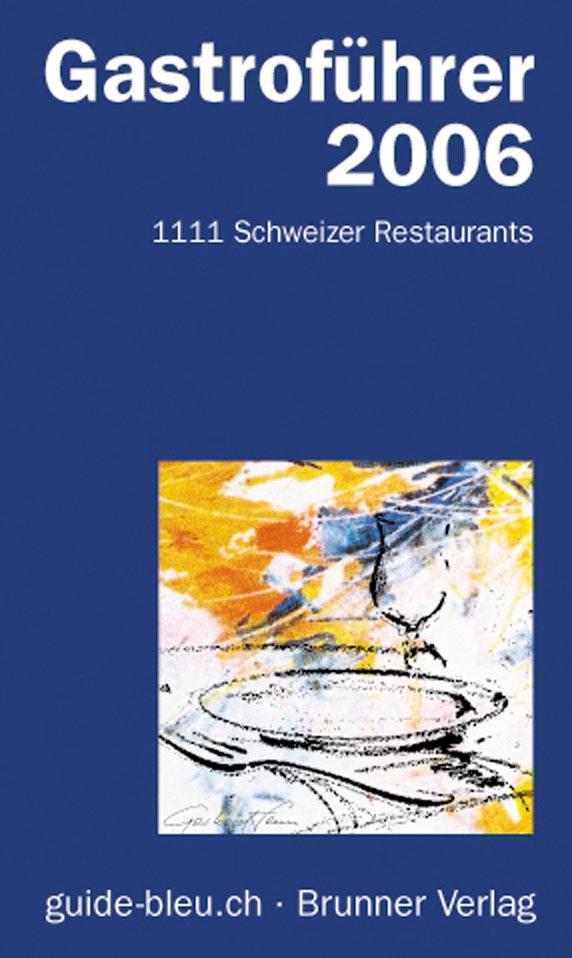Gastroführer guide-bleu.ch 2006
