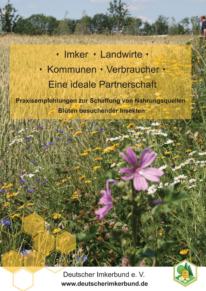 Imker, Landwirte, Kommunen, Verbraucher - Eine ideale Partnerschaft Deutscher Imkerbund veröffentlicht neues Infoblatt