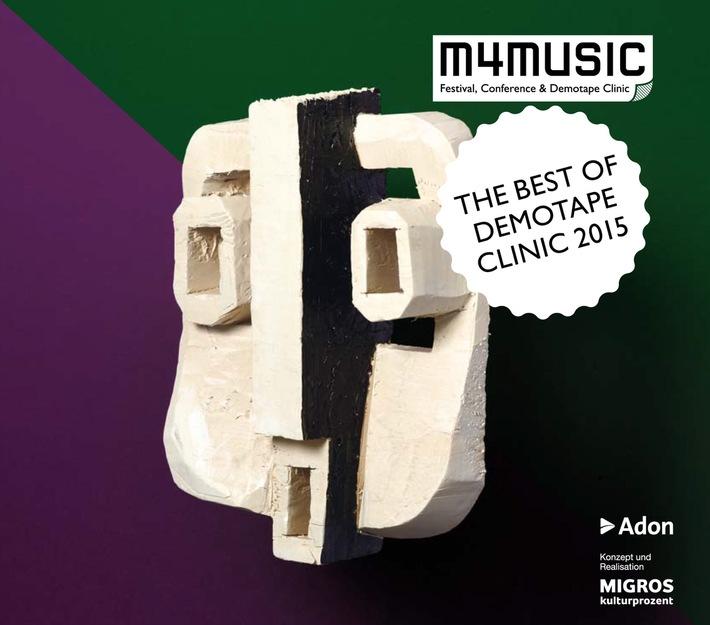 Das Migros-Kulturprozent präsentiert die Compilation «The Best of Demotape Clinic 2015» / m4music: die besten Schweizer Popmusik-Demos 2015