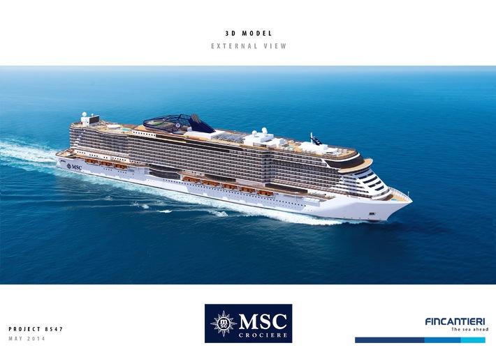 MSC Cruises und Fincantieri unterzeichnen Vertrag für zwei neue Schiffe / MSC Cruises investiert 2,1 Milliarden Euro in zwei hochmoderne Kreuzfahrtschiffe inklusive der Option eines weiteren Neubaus