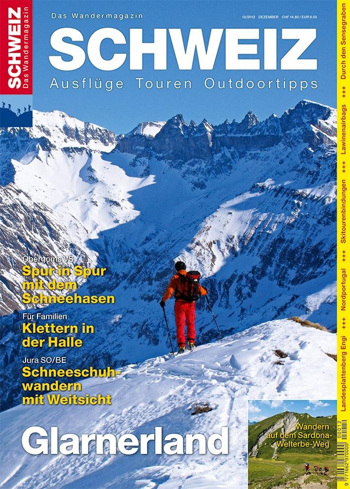 Wandermagazin SCHWEIZ im Dezember 2012: Verkehrte Welt im Glarnerland