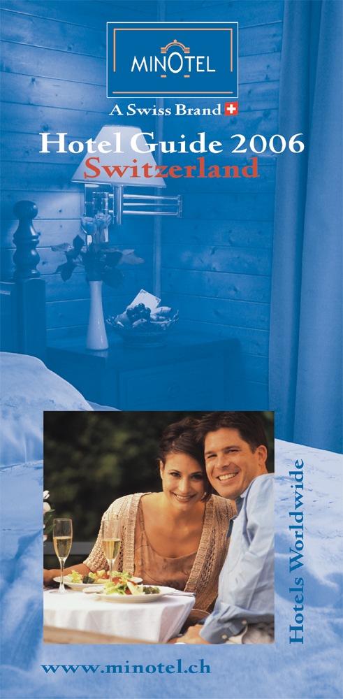 Chaîne hôtelière Minotel: Le nouveau guide Minotel 2006 est publié