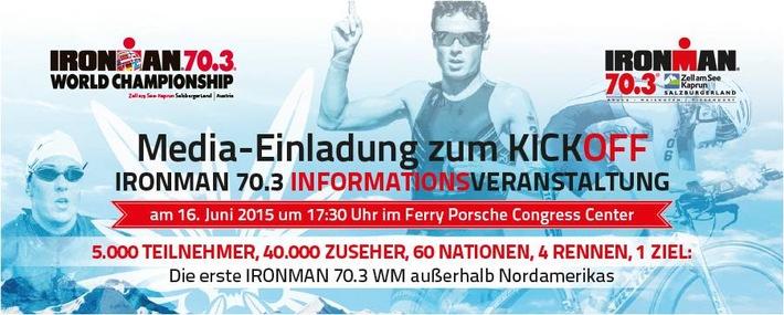 Presse-Einladung zum Kick Off IRONMAN 70.3 Weltmeisterschaft 2015 Zell am See-Kaprun  - BILD