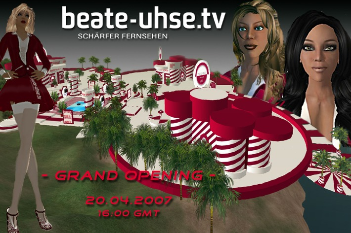 BEATE-UHSE.TV startet in Second Life - Eröffnungsparty am 20. April, ab 16 Uhr