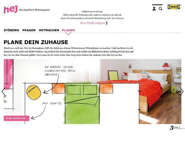 """IKEA schafft mit der neuen hej Community das erste """"begehbare Wohnmagazin"""" Deutschlands / Integrierter Raumplaner mit neuen Community Funktionalitäten"""