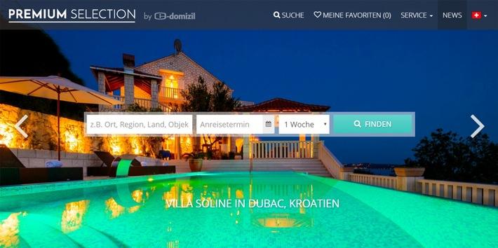 e-domizil lanciert neues Luxus-Ferienhausportal PREMIUM SELECTION
