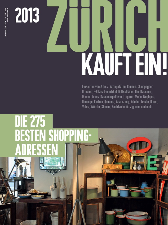 Das neue ZÜRICH KAUFT EIN! 2013 / Die 275 besten Shopping-Adressen der Stadt Zürich. Auf 236 Seiten