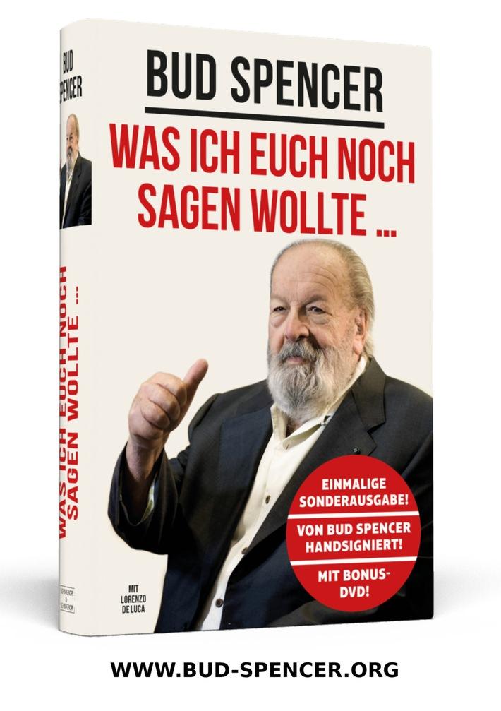 BUD SPENCER: WAS ICH EUCH NOCH SAGEN WOLLTE / Die letzten handsignierten Exemplare jetzt auf www.bud-spencer.org