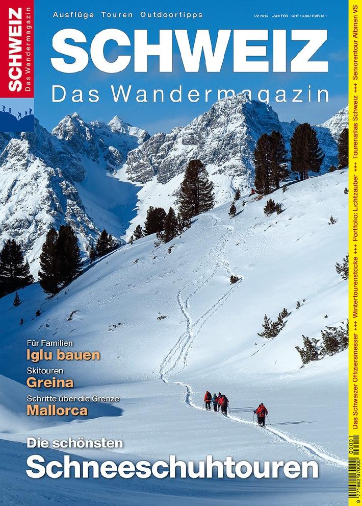 Wandermagazin SCHWEIZ: Die schönsten Schneeschuhtouren