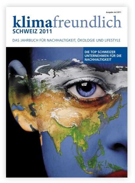 Soeben erschienen: Klimafreundlich-Schweiz 2011, das Unternehmensjahrbuch in Sachen Nachhaltigkeit