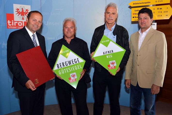 Tiroler Bergwegegütesiegel - Erneute Auszeichnung für Wanderwege in TirolWest