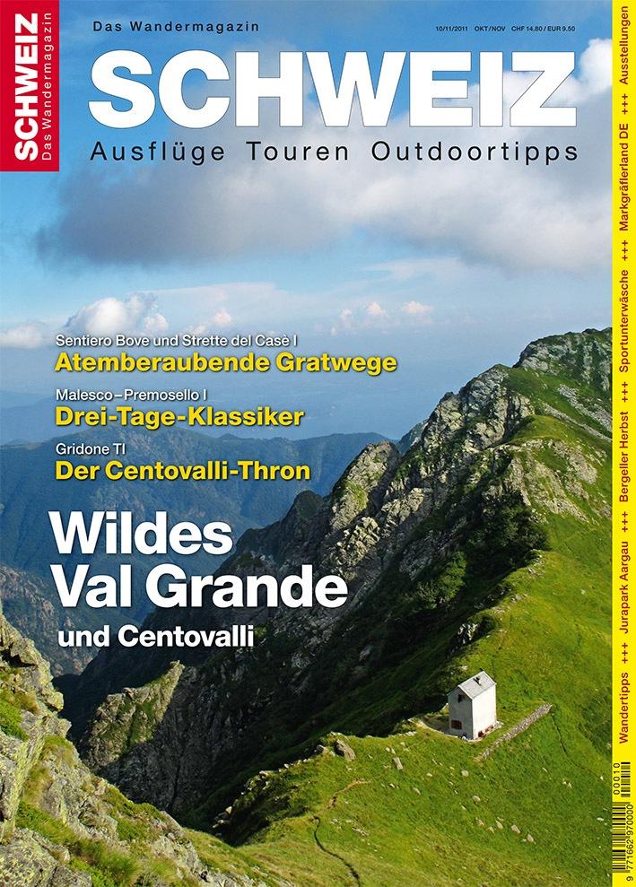 Wandermagazin Schweiz im Oktober/November, 10/11_2011: Wildes Val Grande und Centovalli