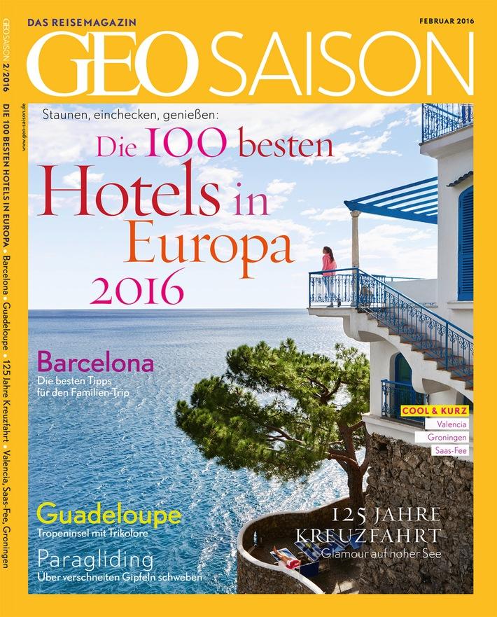 GEO SAISON - Hotelranking 2016 / Die 100 schönsten Hotels in Europa