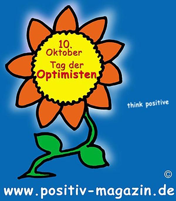 """Optimisten bereichern die Welt! 10. Oktober ist der """"Internationale Tag der Optimisten"""""""