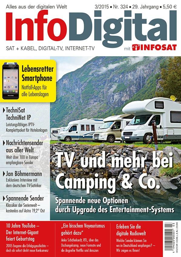 InfoDigital - Ausgabe März 2015 im Handel - TV und mehr bei Camping & Co.