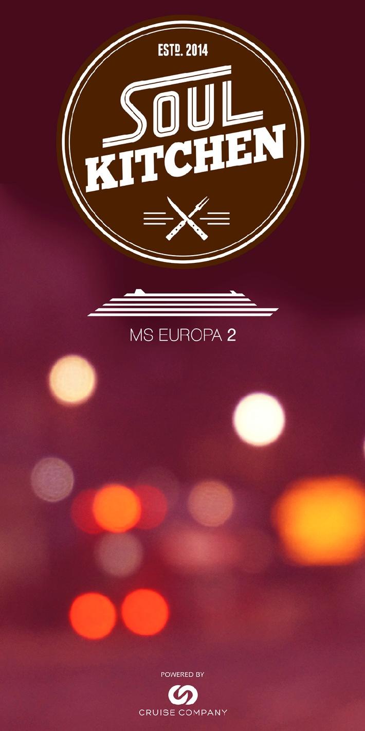 """""""Soul Kitchen"""" - neues Event-Format auf der EUROPA 2"""