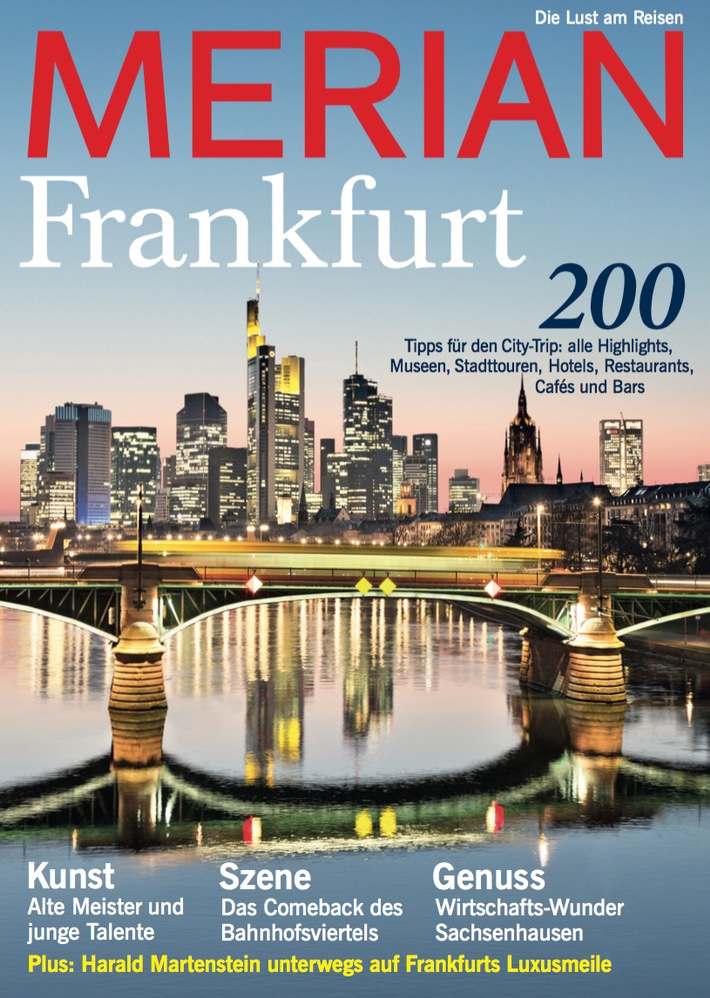 """""""Frankfurt - die gemütliche Weltstadt"""" / Der neue MERIAN Frankfurt erscheint am 28. April 2016"""