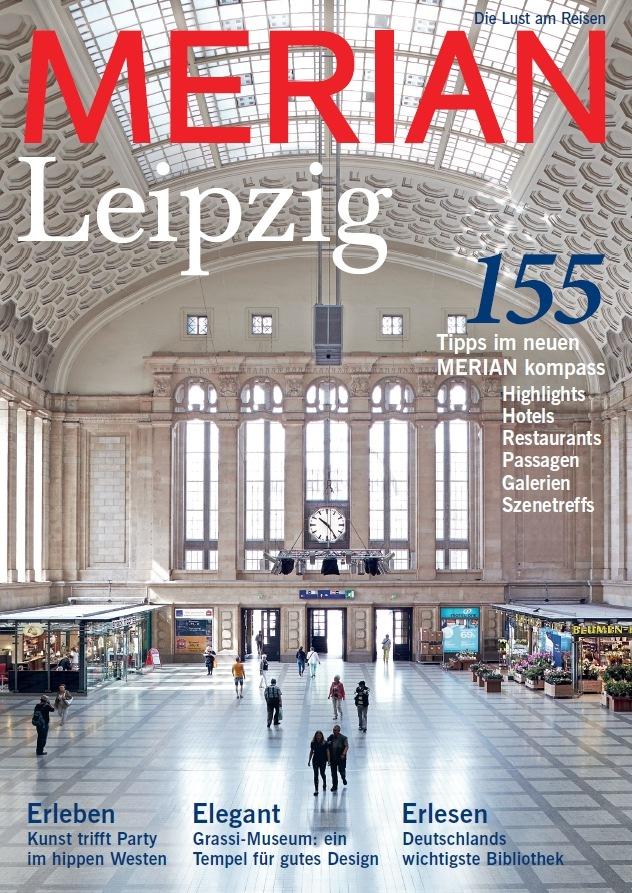 """""""Eine Stadt startet durch"""" / Neu: MERIAN Leipzig erscheint am 27. August 2015"""