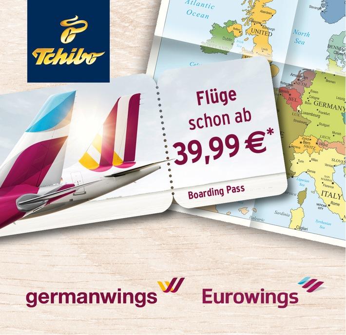 Europa entdecken ab 39,99 Euro: Tchibo-Kunden heben ab mit Germanwings/Eurowings