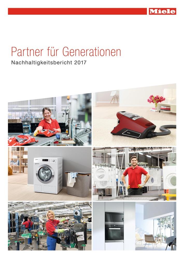 """Miele auch bei Nachhaltigkeit """"Immer besser"""" / Energieeffizienz bei Produkten und Produktion gesteigert / Nachhaltigkeitsbericht 2017 veröffentlicht"""