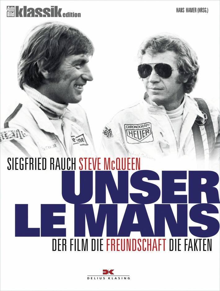"""Einladung zur Pressekonferenz: Buchvorstellung """"Unser Le Mans""""  mit Siegfried Rauch"""
