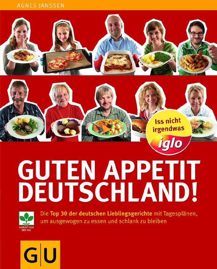 Guten Appetit Deutschland! / Neues iglo Kochbuch: Mit Deutschlands Lieblingsgerichten lecker essen & schlank bleiben