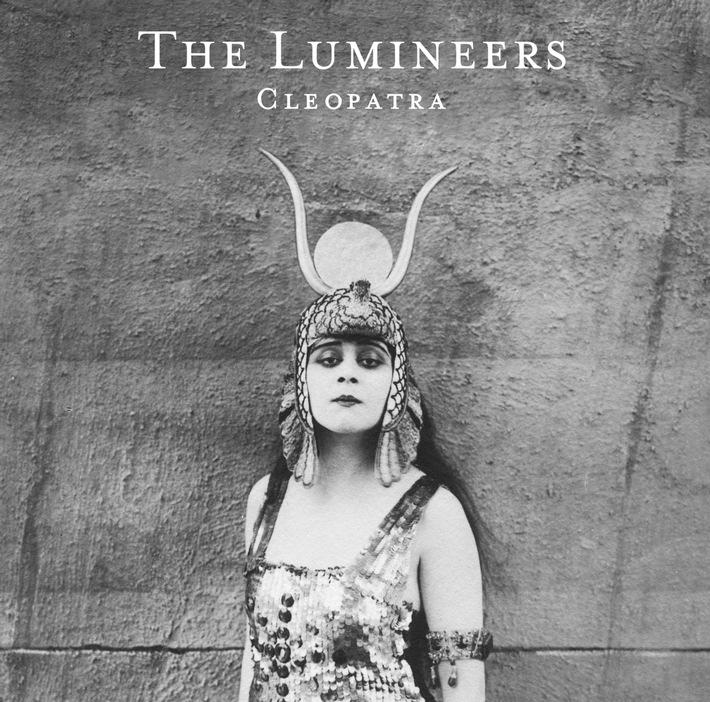 "The Lumineers verkünden neues Album ""Cleopatra"" + Erste Single ""Ophelia"" ab heute erhältlich"