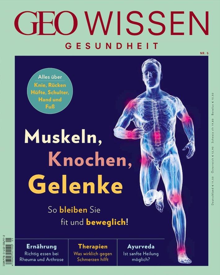 GEO WISSEN GESUNDHEIT: So bleiben Muskeln, Knochen und Gelenke fit