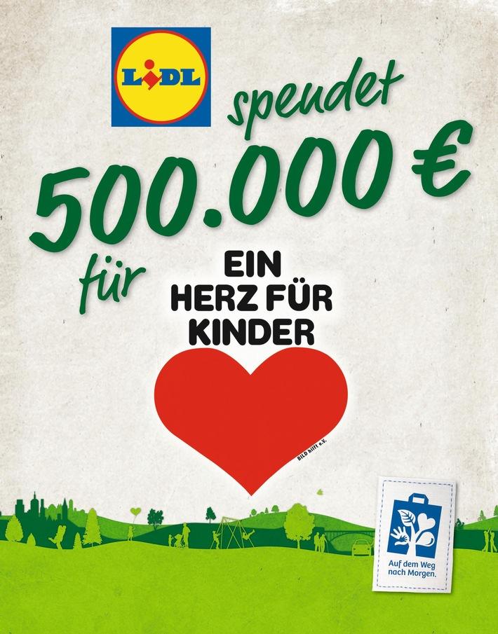 """Für Kinder in Not: Lidl spendet 500.000 Euro an """"Ein Herz für Kinder"""" / Gemeinsam mit seinen Kunden und Mitarbeitern unterstützt Lidl die Hilfsorganisation im Kampf gegen Kinderarmut"""