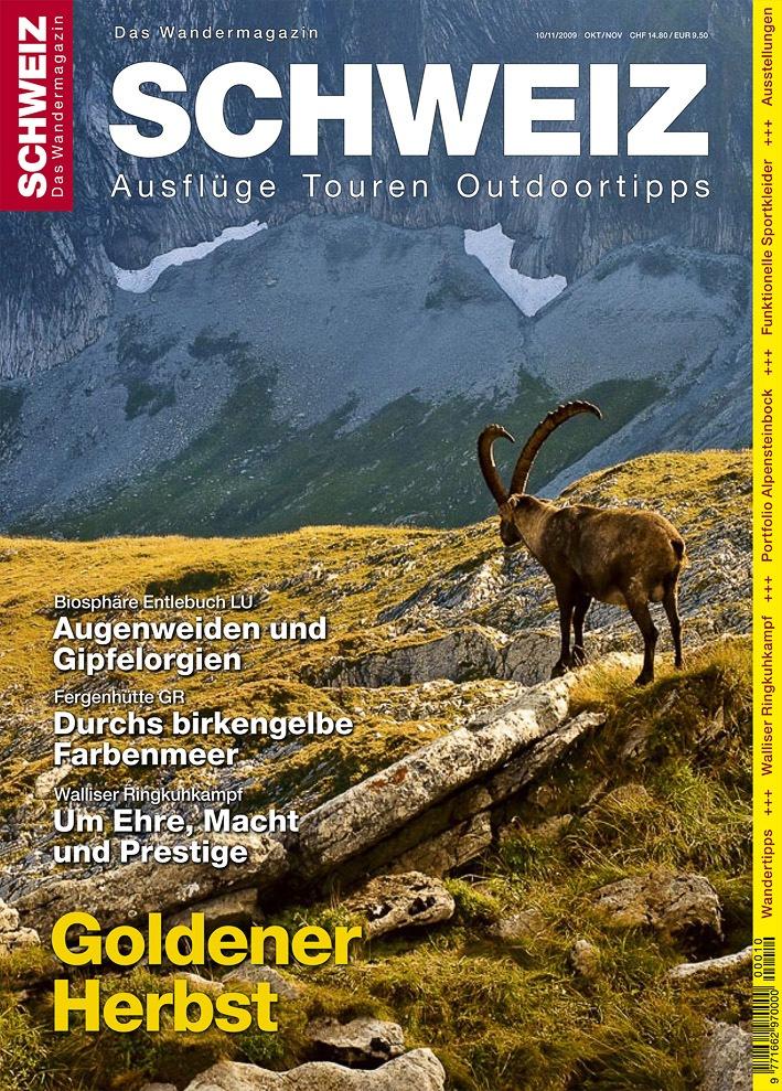 """«Wandermagazin SCHWEIZ» 10/11_2009: """"Diese alten Weiber! - Konkurrenzlos schön"""""""