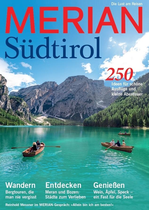"""""""Warum wir Südtirol so lieben!"""" / Neu: MERIAN Südtirol erscheint am 26. März 2015"""