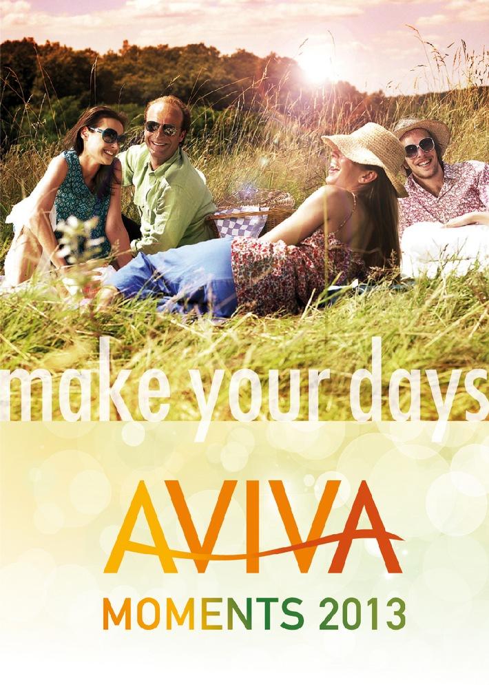 AVIVA Moments 2013. MAKE YOUR DAYS.
