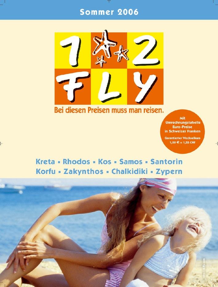 Die neuen 1-2-FLY Sommer-Kataloge 2006 sind da: Badeferien mit Tiefstpreisgarantie