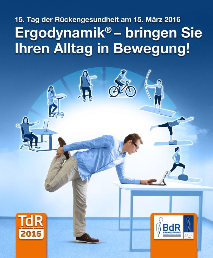"""Aktion Gesunder Rücken e. V. / """"Ergodynamik - bringen Sie Ihren Alltag in Bewegung!"""" / 15. Tag der Rückengesundheit am 15. März 2016"""