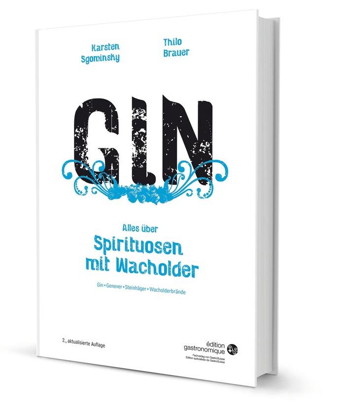 Neuauflage vom umfassenden Nachschlagewerk für Gin