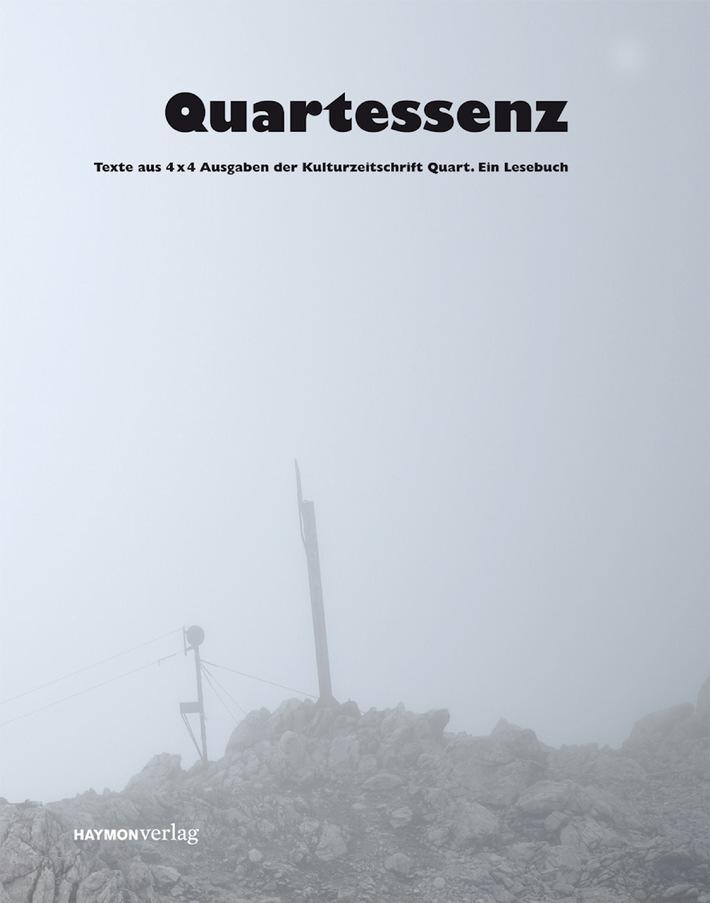 """Einladung: Tirol Werbung präsentiert """"Quartessenz"""", das Buch zum Kult(ur)magazin Quart, auf der Biennale"""