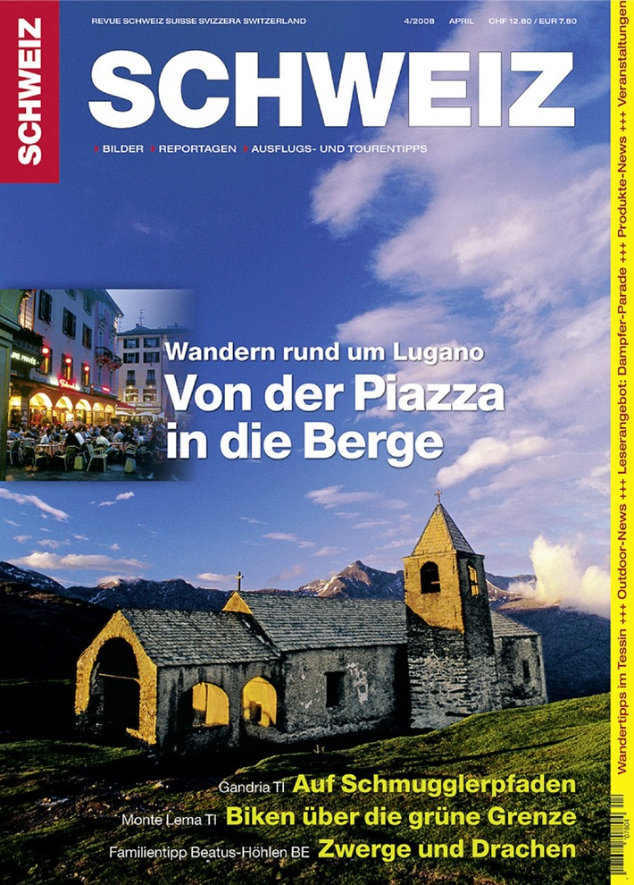 Revue SCHWEIZ 4/08: Lugano - Von der Piazza in die Berge