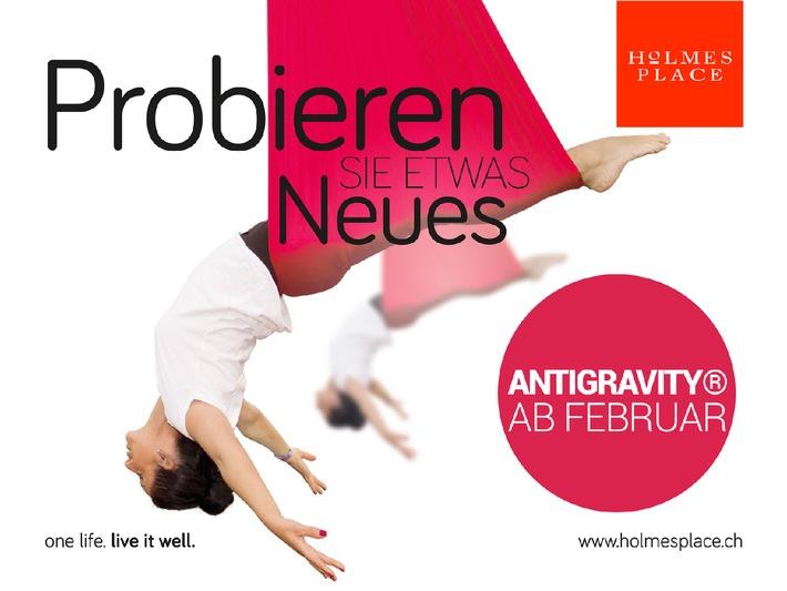 Einladung zum Media-Training: 18. Februar Zürich / AntiGravity® Fitness und Holmes Place kündigen umfassende Partnerschaft in der Schweiz an