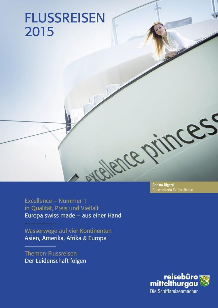 Excellence-Flussreisen made in Switzerland - charmant präsentiert von Christa Rigozzi