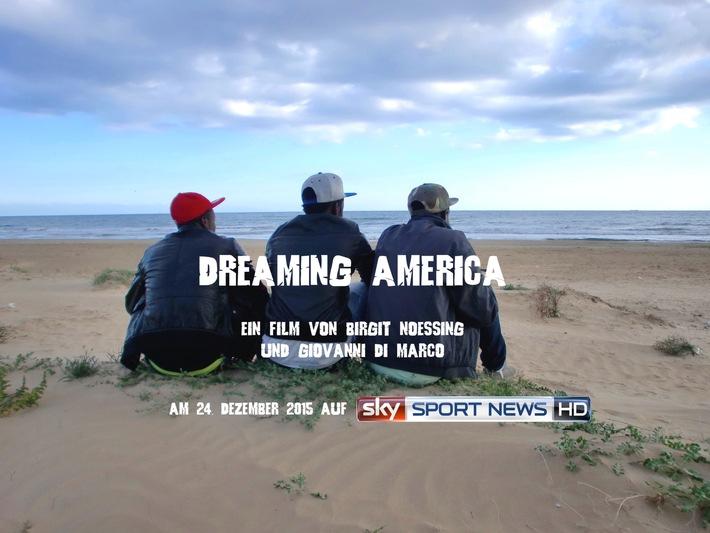 """Ein Film über die verbindende Kraft des Fußballs: """"Dreaming America"""" am 24. Dezember auf Sky Sport News HD"""