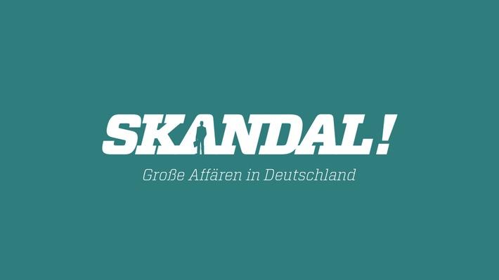"""""""Die Flick-Millionen"""" und """"Der Fall Guillaume"""": Zwei neue Folgen der ZDFinfo-Reihe """"Skandal! Große Affären in Deutschland"""""""