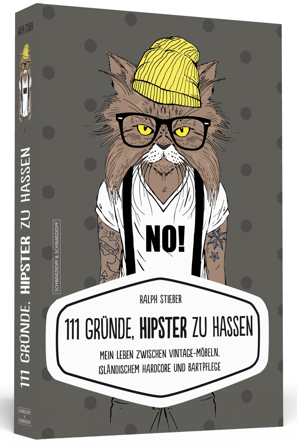 ▷ 111 Gründe, Hipster zu hassen: Mein Leben zwischen Vintage-Möbeln ...