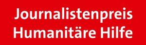 Journalistenpreis Humanitäre Hilfe