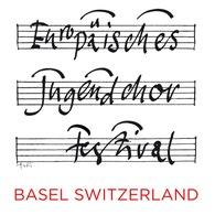 Europäisches Jugendchor Festival Basel
