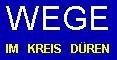 WEGE im Kreis Düren GmbH