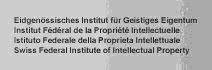 Eidg. Institut für Geistiges Eigentum