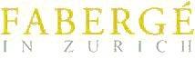 Fabergé in Zürich