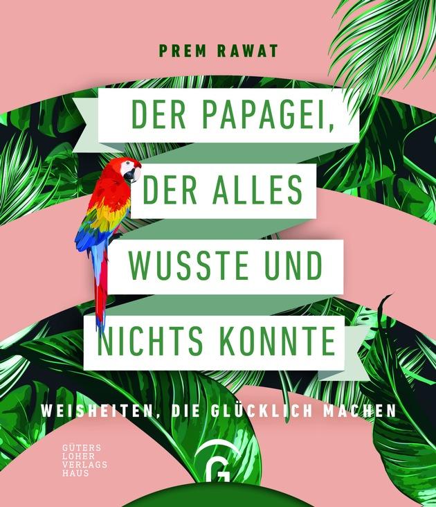 Buchcover ?Der Papagei der alles wusste und nichts konnte?. Fotocredit/Fotorechte Prem Rawat